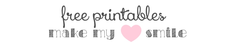 Free Printable make my heart smile