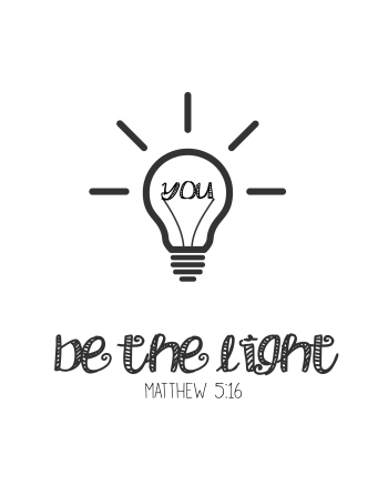 Be The Light Free Printable