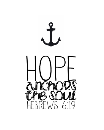 Hope Anchors The Soul Free Printable